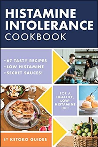 low histamine diet cookbook for histamine intolerants.